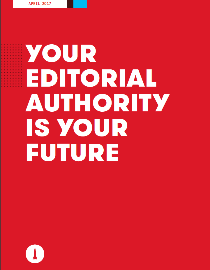 Your Editorial Authority is Your Future